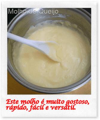 Molho de Queijo super fácil, rápido, delicioso e versátil. Quer mais?