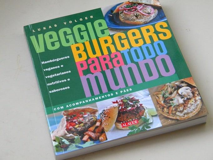 Veggie Burguers Para Todo Mundo – Livro