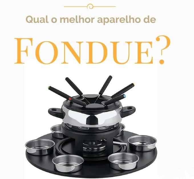 Qual o melhor aparelho de fondue