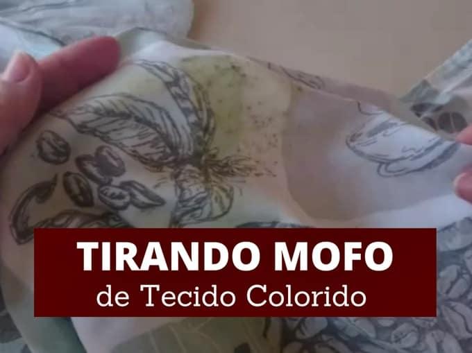 Como tirar mofo de tecido colorido