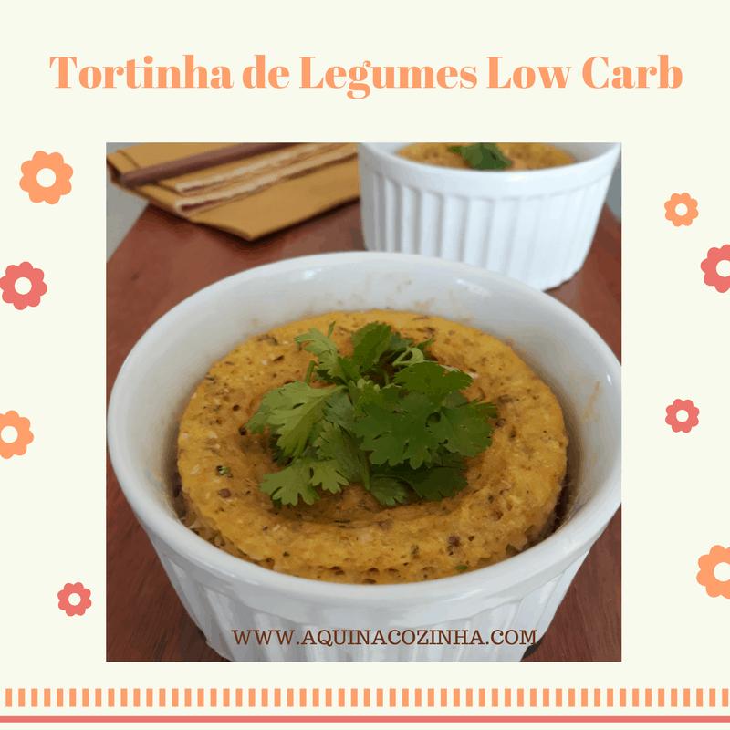 Tortinha de Legumes #LowCarb