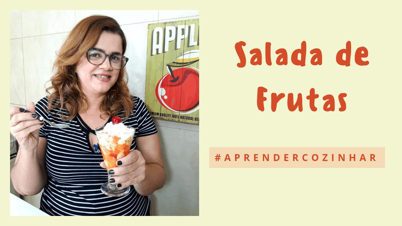 Como fazer Salada de Frutas